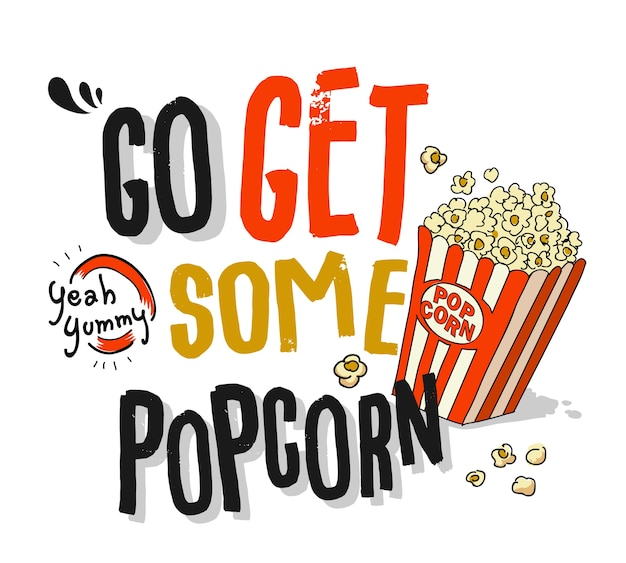 Slogan with popcorn illustration Premium Vector