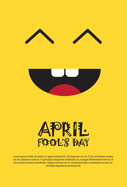 Smiling face first april fool day happy holiday greeting card Premium Vector