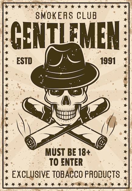 Шаблон винтажного плаката клуба курящих джентльменов с черепом в гангстерской шляпе и скрещенными сигарами Premium векторы