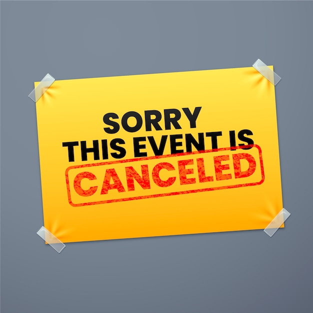Sorry the event is canceled postponed sign Free Vector