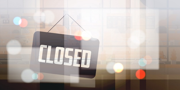 Sorry we are closed sign hanging outside business office store shop or restaurant Premium Vector