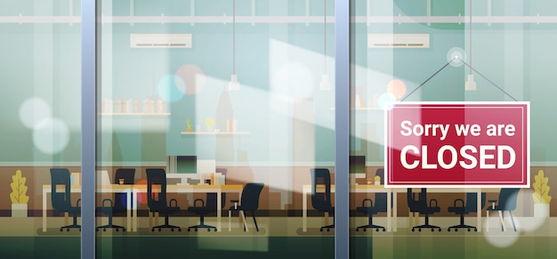 Sorry we are closed sign hanging outside office window coronavirus pandemic quarantine bankruptcy Premium Vector