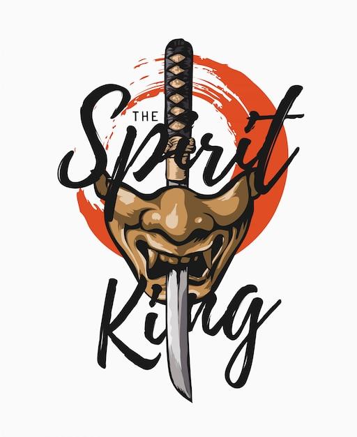 The spirit king slogan with japanese half mask and samurai sword illustration Premium Vector