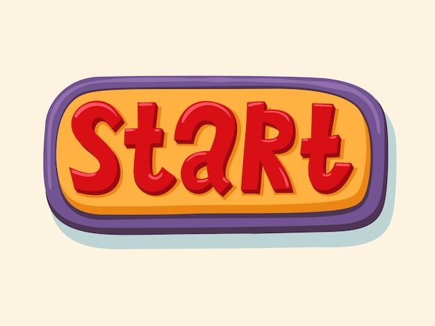 Start. hand drawn web button. Premium Vector