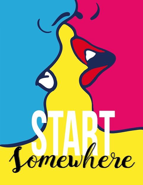 Start somewhere Premium Vector