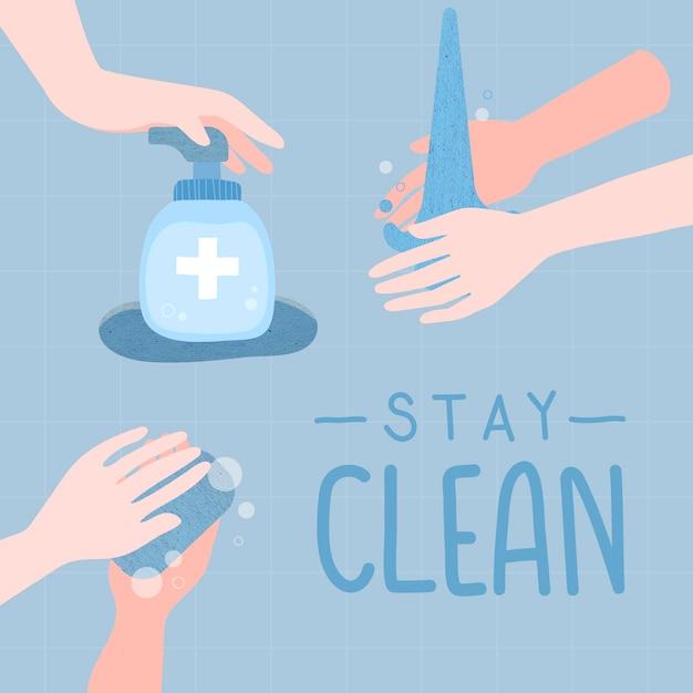 깨끗한 그림을 유지하십시오. 코로나 바이러스 벡터의 확산을 방지하기 위해 손을 씻으십시오 무료 벡터
