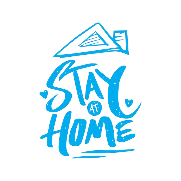 Stay at home lettering Premium Vector