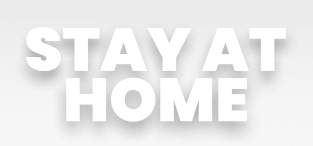Stay at home. slogan of fight against coronavirus. Premium Vector