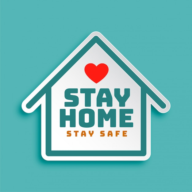 Stay home stay safe motivational poster design Free Vector