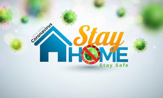 家にいる。 covid-19ウイルスと家を明るい背景に配置して、コロナウイルスの設計を停止します。 無料ベクター