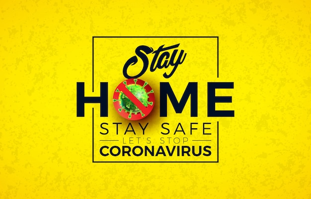 Stay home. stop coronavirus design with covid-19 virus cell and typography letter Free Vector