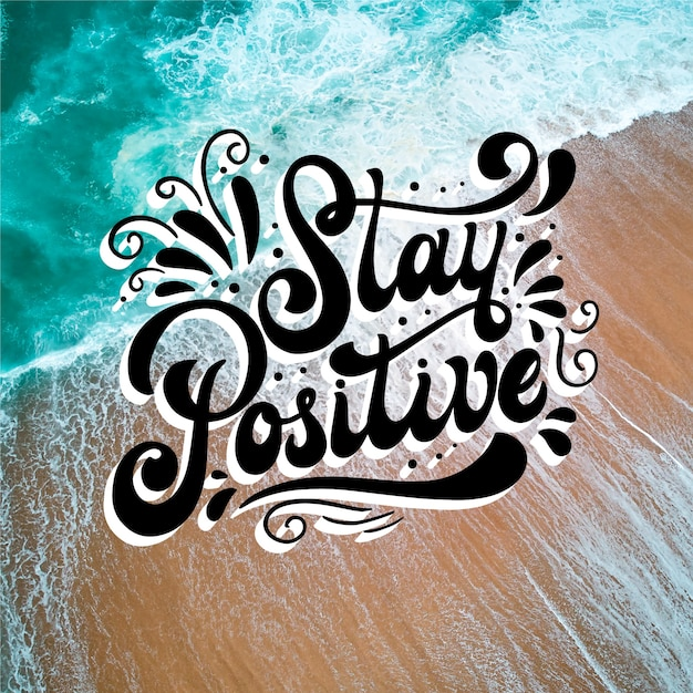 Оставайтесь позитивным посланием с фото Бесплатные векторы