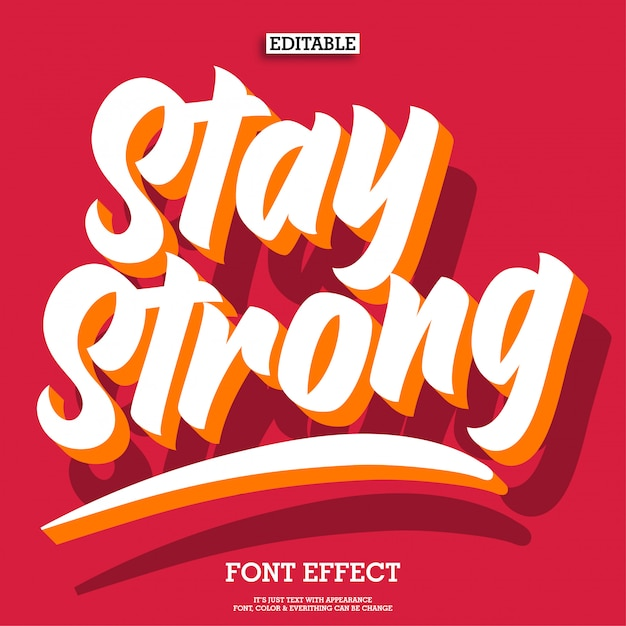 Stay strong 3d lettering quotes Premium Vector