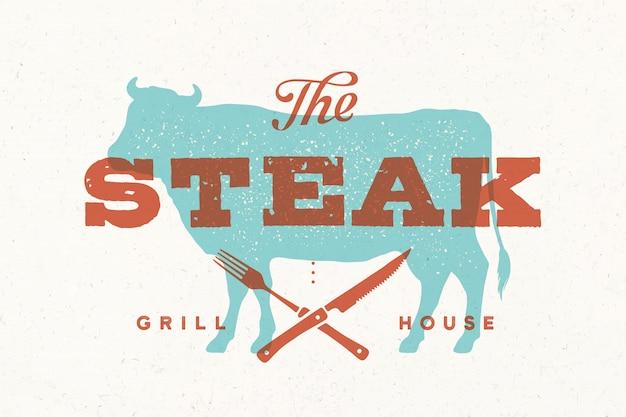 Стейк из коровы. винтажный логотип, ретро-принт, плакат для мясной лавки с текстом, типография, стейк, гриль-хаус, силуэт коровы. шаблон логотипа для стейка, мясного бизнеса, мясного магазина. иллюстрация Premium векторы