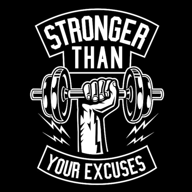 Stronger than your excuses Premium Vector