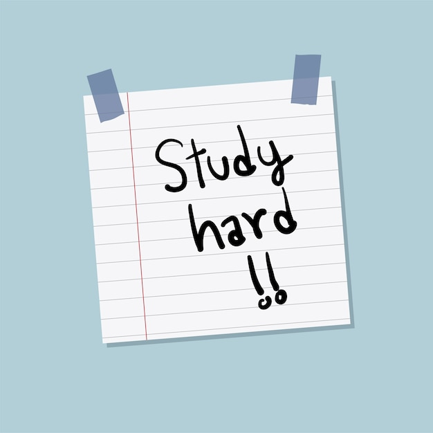 Study hard sticky note illustration Free Vector