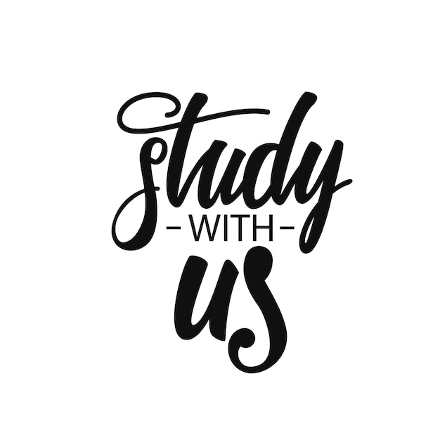 Study with us lettering Premium Vector