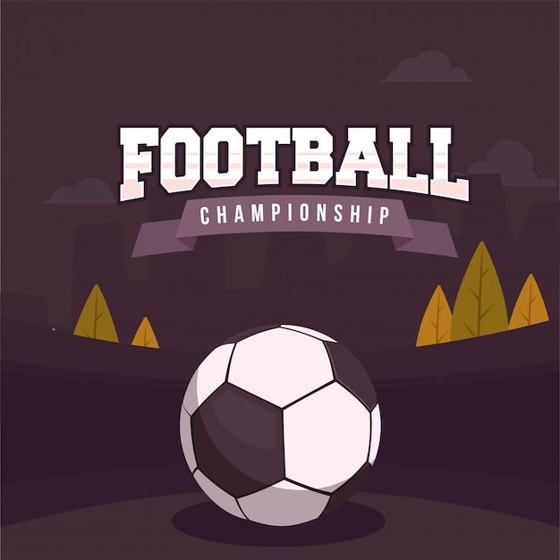 Стильный текст футбол чемпионата с футбольный мяч на бордовый цвет фона. Premium векторы