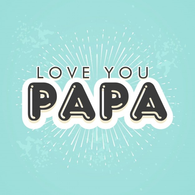 Stylish text Love You Papa on Blue Background Vector