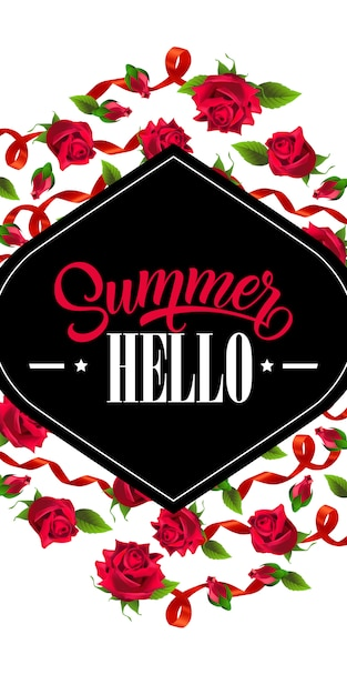 Summer Hello Banner With Red Ribbons And Roses Calligraphic Text