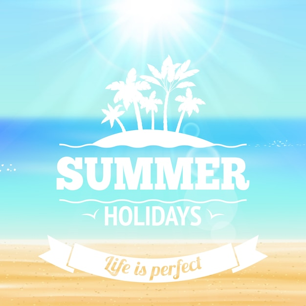 Summer holidays life is perfect lettering with palms sandy beach and sea vector illustration Free Vector