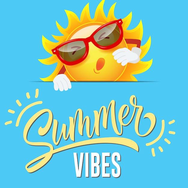 Summer vibes seasonal greeting with joyful cartoon sun in sunglasses Free Vector