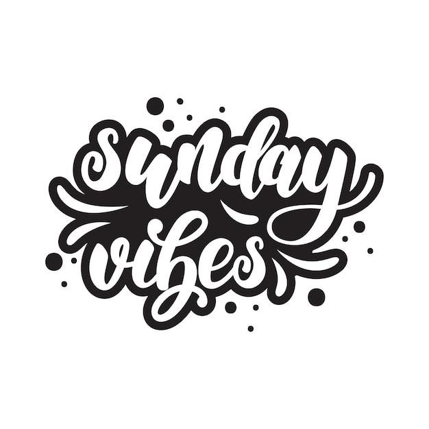 Sunday lettering poster Premium Vector