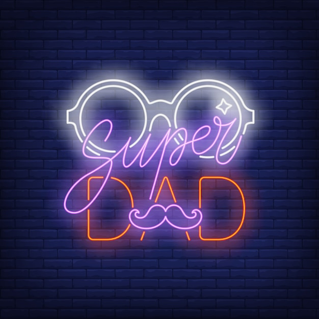 Super dad neon text with glasses and moustache Free Vector