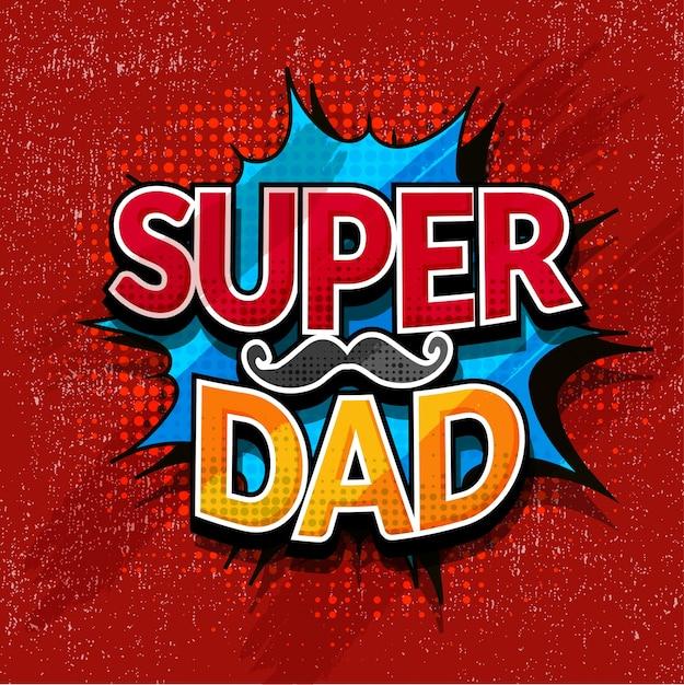 Super dad sign illustration — Stock Vector © scotferdon