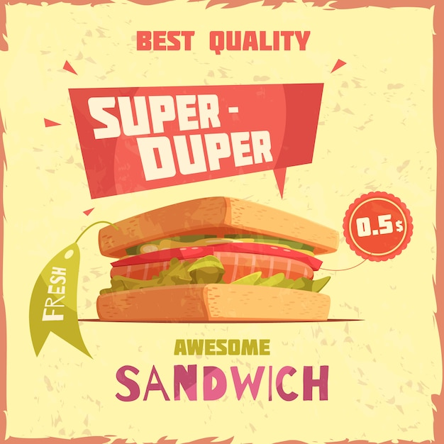 Super duper sandwich of best quality with price and tag promotional poster on textured background Free Vector