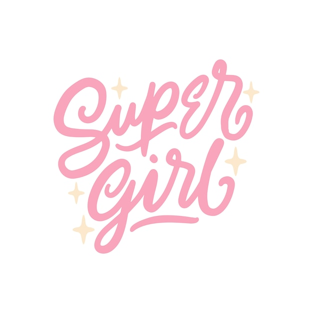 Super girl, hand lettering inspirational quotes Premium Vector