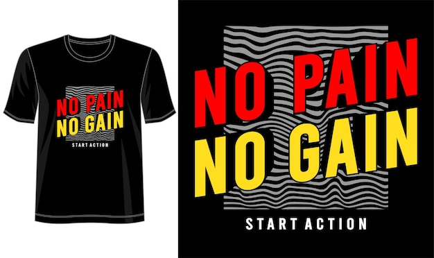 Дизайн футболки без боли нет усиления надписи типография Premium векторы