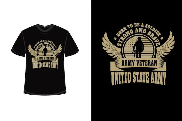 クリーム色の兵士軍のベテラン米国軍になるために生まれたtシャツのデザイン Premiumベクター