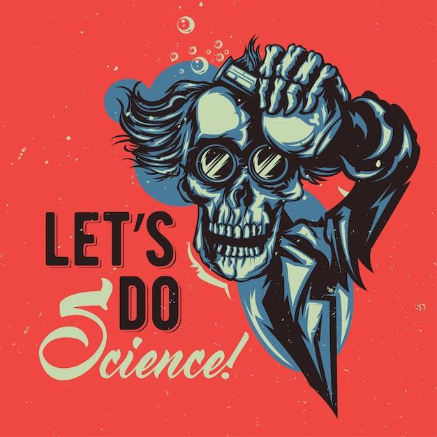 スケルトン教授のイラストを使用したtシャツまたはポスターのデザイン 無料ベクター