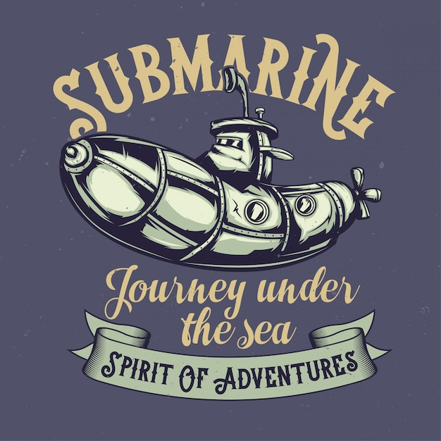 T-shirt or poster design with illustraion of funny submarine Free Vector