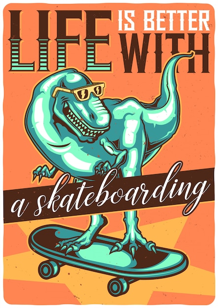 T-shirt or poster design with illustration of dino on skateboard. Free Vector