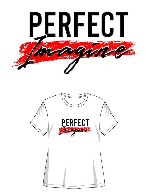 プリントtシャツの完璧な想像 Premiumベクター