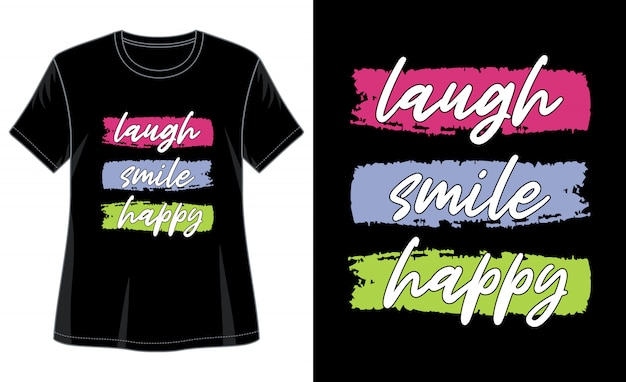 印刷tシャツの笑い笑顔幸せタイポグラフィ Premiumベクター