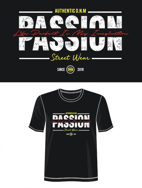 プリントtシャツの情熱のタイポグラフィ Premiumベクター