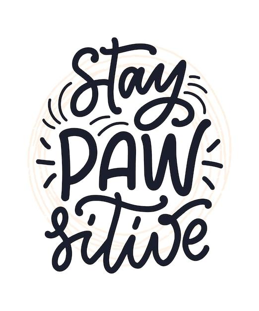 手描きの犬についての心に強く訴える引用ポスター、tシャツ、カード、招待状、ステッカーのレタリング Premiumベクター