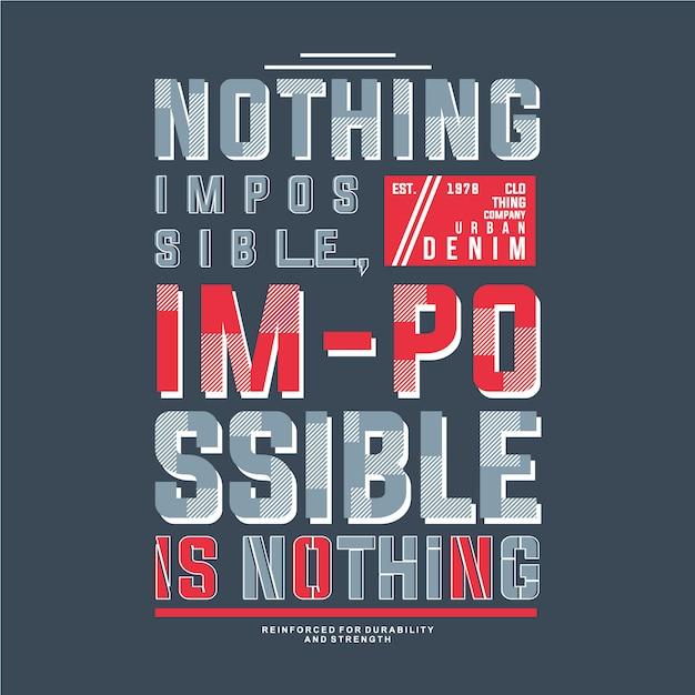 不可能不可能なテキストフレームグラフィックデザインベクトルtシャツ Premiumベクター