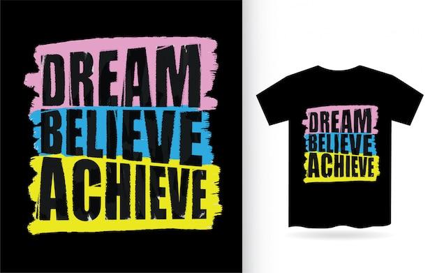 Tシャツのタイポグラフィを実現する夢 Premiumベクター