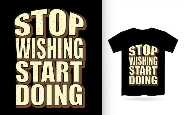 Tシャツのタイポグラフィスローガンの開始を希望しない Premiumベクター