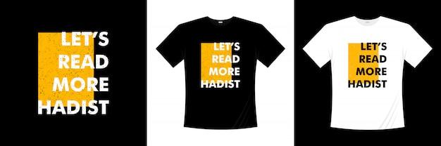 もっとハディストのタイポグラフィtシャツデザインを読みましょう Premiumベクター