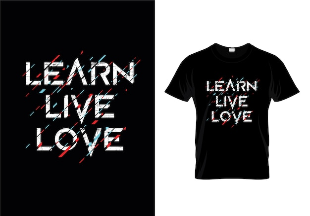 ライブラヴを学ぶタイポグラフィーtシャツデザイン Premiumベクター