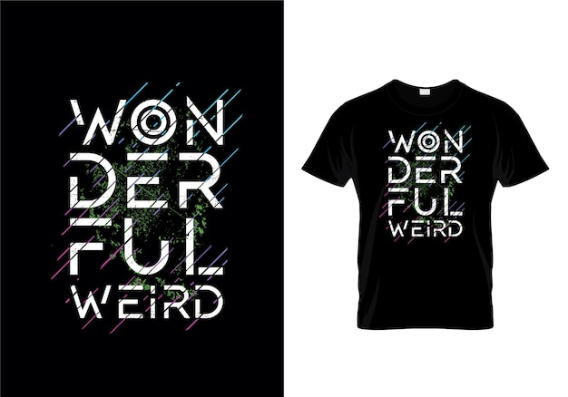 素晴らしい奇妙なタイポグラフィーtシャツデザイン Premiumベクター