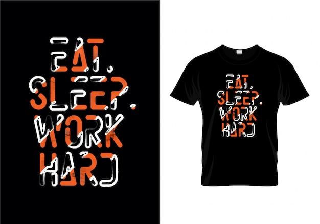 睡眠仕事タイポグラフィーtシャツデザインを食べる Premiumベクター