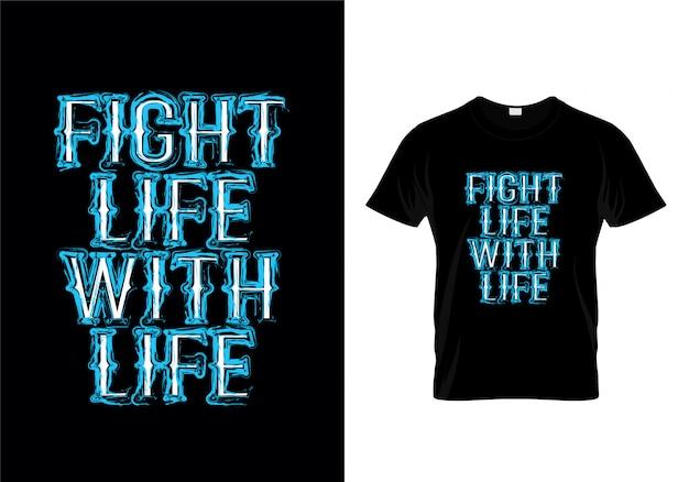 ライフタイポグラフィーtシャツデザインと人生の戦い Premiumベクター