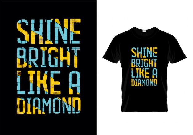 ダイヤモンドタイポグラフィーtシャツデザインのように輝く Premiumベクター