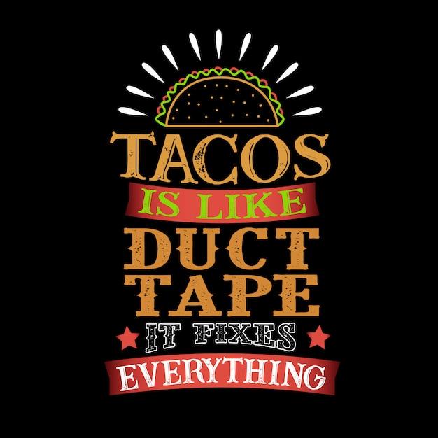 Tacosダクトテープのようなもので、すべてを固定します。 Premiumベクター